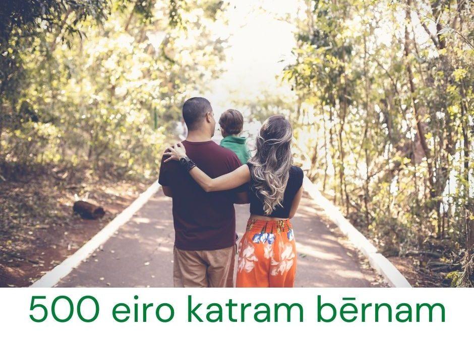 Atbalsts ģimenēm 500 eiro apmērā par katru bērnu